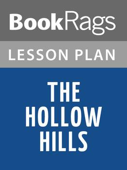 The Hollow Hills Lesson Plans