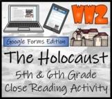 The Holocaust Close Reading Activity Digital & Print   5th