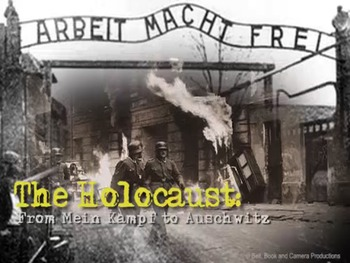 The Holocaust: From Mein Kampf to Auschwitz
