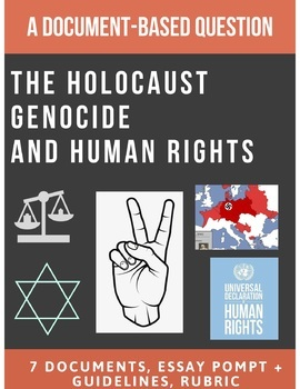The Holocaust (Genocide) and Human Rights: Document Based