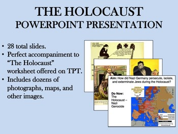 The Holocaust PowerPoint - Global/World History