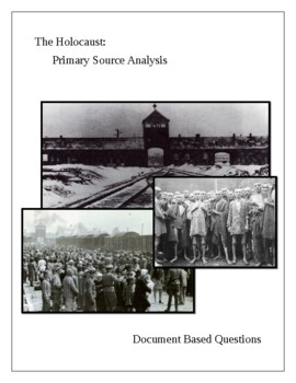 The Holocaust: Primary Source Analysis