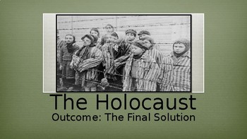 The Holocaust The Final Solution PowerPoint Lecture