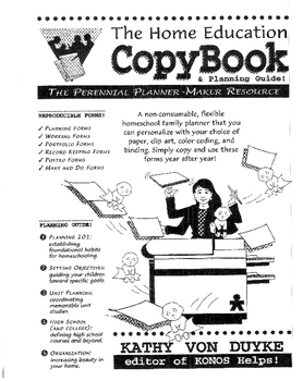 The Home Education Copybook: for mothers who need to duplicate themselves!