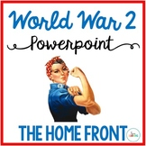 World War 2: America During the War PowerPoint and Guided Notes