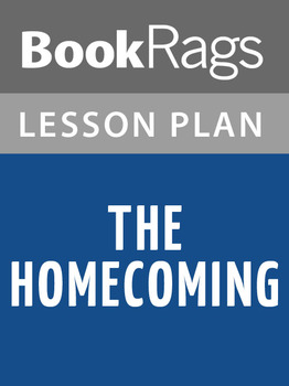 The Homecoming Lesson Plans