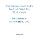 The Homeschool Kid's Book of Field Trip Worksheets Destina