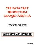 The Homestead Strike Movie Guide