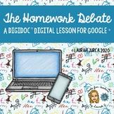 The Homework Debate: A DigiDoc™ Digital Lesson on Opinion Writing for Google®