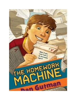 The Homework Machine By Dan Gutman