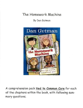 The Homework Machine Comprehension Pack Tied to Common Core