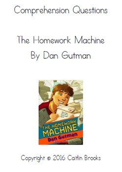 comprehension questions for the homework machine by dan gutman