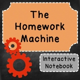 The Homework Machine Interactive Notebook