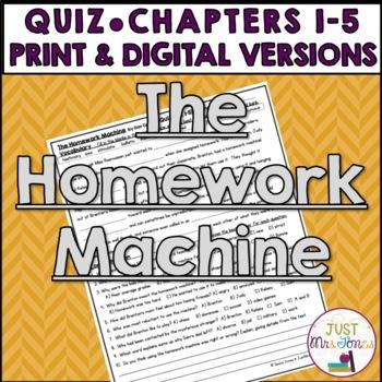 The Homework Machine Quiz (Ch. 1-5)
