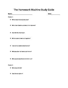 The Homework Machine Study Guide