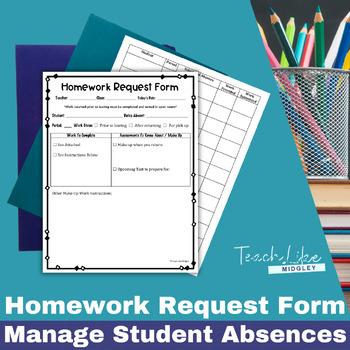 The Homework Request Form & Tracking Log