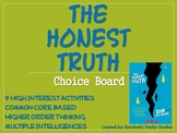 The Honest Truth Choice Board Novel Study Activities Book Project Tic Tac Toe