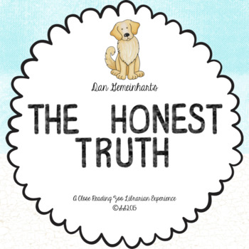 The Honest Truth by Dan Gemeinhart - a CCSS aligned close