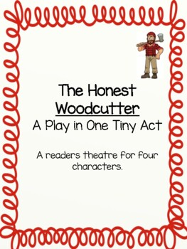 The Honest Woodcutter Readers Theatre