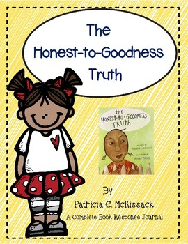 The Honest-to-Goodness Truth by Patricia McKissack-A Complete Book Journal