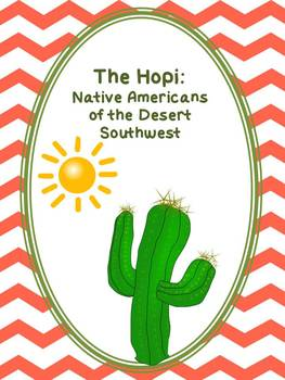 The Hopi: Native Americans of the Desert Southwest - Informational Reading