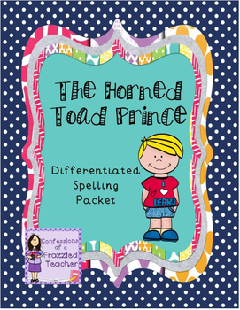 The Horned Toad Prince Differentiated Spelling (Scott Foresman Reading Street)