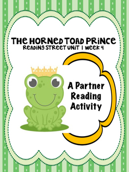 The Horned Toad Prince Partner Read  Reading Street 4th gr