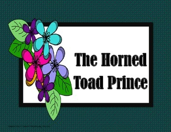 The Horned Toad Prince - Tri-Folds + Activities