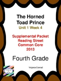 The Horned Toad Prince---Reading Street Fourth Grade Supplemental Packet