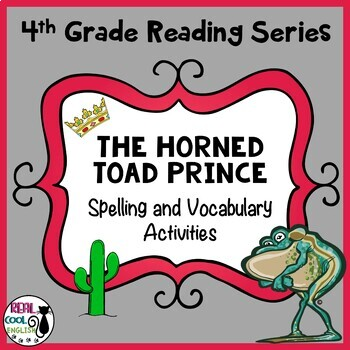 Reading Street Spelling and Vocabulary Activities: The Horned Toad Prince