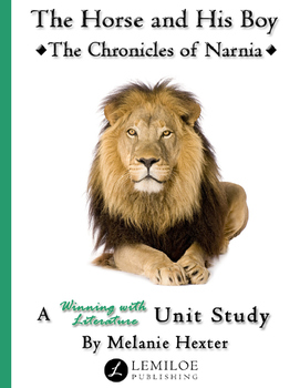 The Horse and His Boy Unit Study