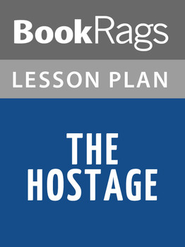 The Hostage Lesson Plans