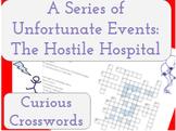 The Hostile Hospital- Worksheet (Book 8 Series of Unfortunate Events)