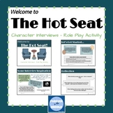 The Hot Seat - Character Interview Activity
