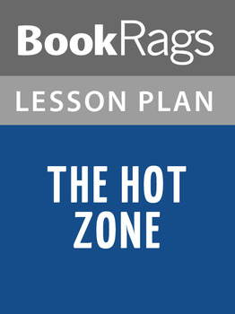 The Hot Zone Lesson Plans