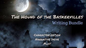 The Hound of the Baskervilles Bundle: Characterization, Narrative Drive, Plot