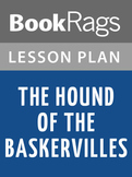 The Hound of the Baskervilles Lesson Plans