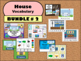 The House - ESL Vocabulary BUNDLE #2