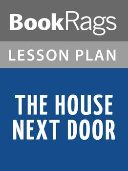 The House Next Door Lesson Plans