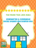 The House That Jack Built: A Community Unit for Science and Social Studies