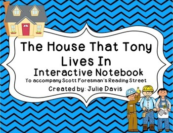 The House That Tony Lives In Interactive Notebook Journal