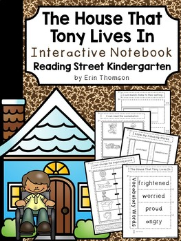 The House That Tony Lives In Interactive Notebook ~ Reading Street Kindergarten