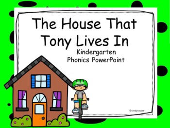 The House That Tony Lives In, Interactive PowerPoint, Kindergarten