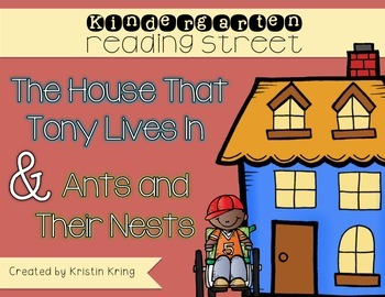 """The House That Tony Lives In"" and ""Ants and Their Nests"""