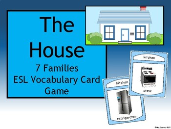 The House - The 7 Families ESL House Vocabulary Card Game