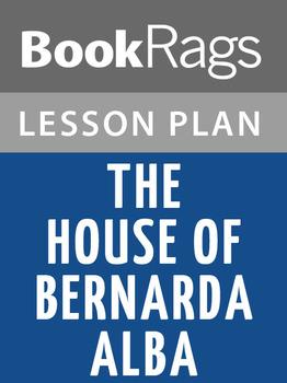 The House of Bernarda Alba Lesson Plans
