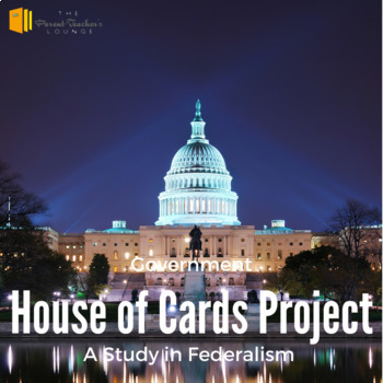 The House of Cards Project - A study in Federalism