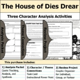 The House of Dies Drear - Character Analysis Packet, Theme, & Project