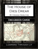 THE HOUSE OF DIES DREAR by Virginia Hamilton - Discussion Cards