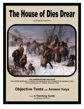 House of Dies Drear Objective Tests
